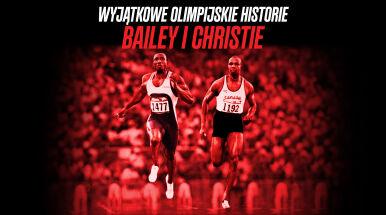 Wyjątkowe olimpijskie historie. Chwała Baileya w noc wstydu Christiego