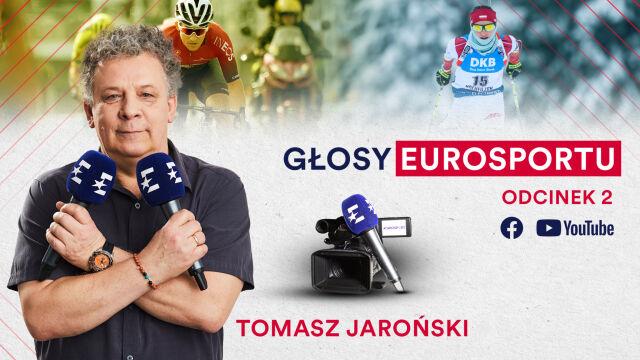"""""""Głosy Eurosportu"""": Tomasz Jaroński odsłoni kulisy pracy komentatora"""