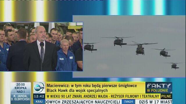 Macierewicz: śmigłowce Black Hawk w tym roku