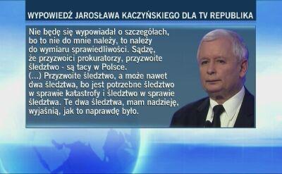 Kaczyński: potrzebne dwa śledztwa ws. Smoleńska