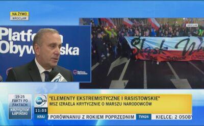 Schetyna apeluje o zdelegalizowanie organizatorów marszu