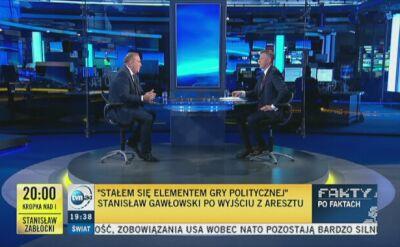 Schetyna: areszt Gawłowskiego to polityczna zemsta