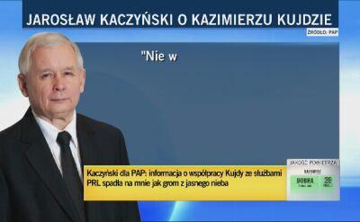 Kaczyński o Kujdzie: informacja spadła na mnie jak grom z jasnego nieba