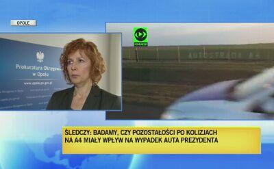 Rzeczniczka prokuratury w Opolu poinformowała, że ws. wypadku prezydenckiej limuzyny przesłuchiwani są świadkowie
